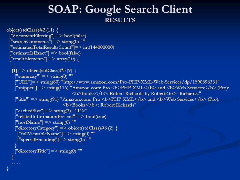 SOAP: Google Search Client RESULTS