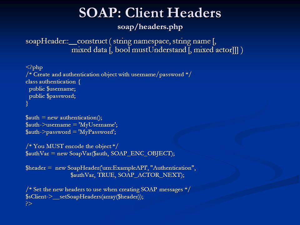 SOAP: Client Headers soap/headers.php
