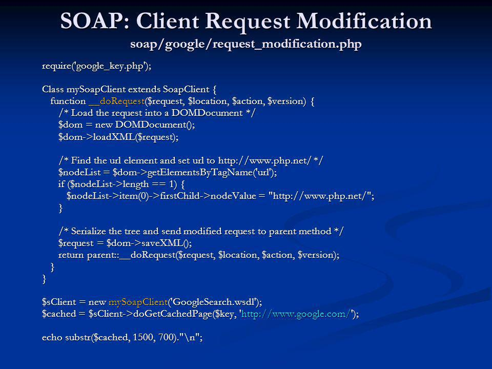 SOAP: Client Request Modification soap/google/request_modification.php