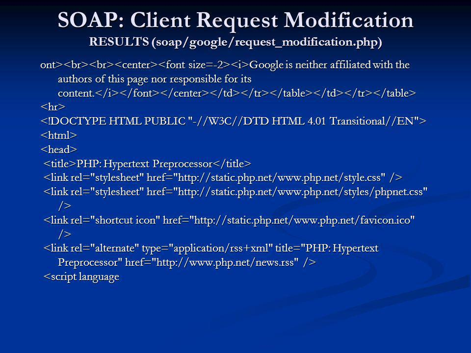 SOAP: Client Request Modification RESULTS (soap/google/request_modification.php)