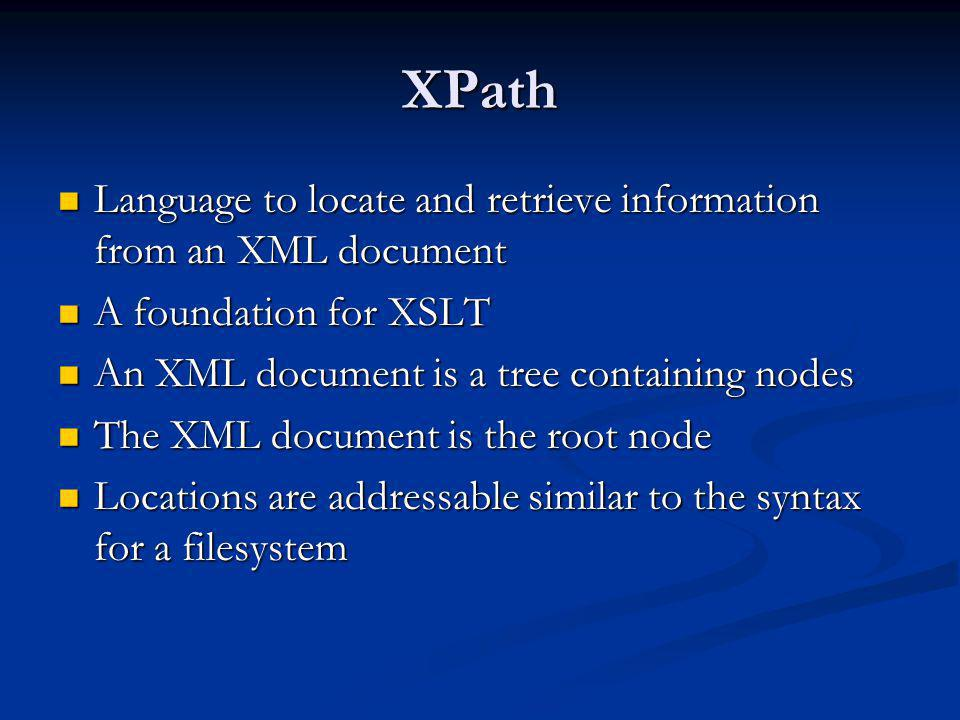 XPath Language to locate and retrieve information from an XML document