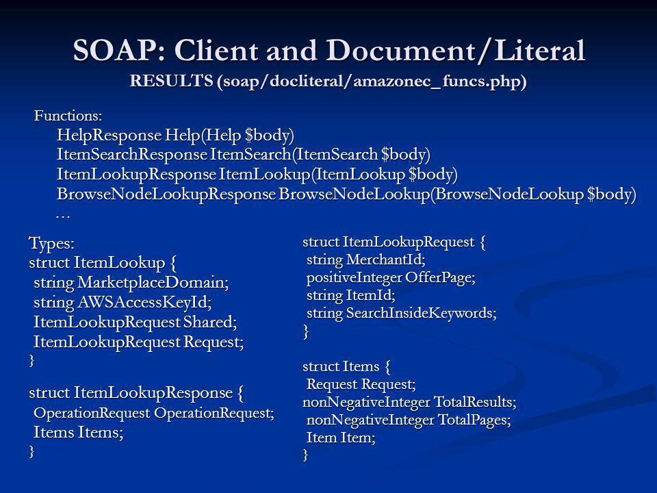SOAP: Client and Document/Literal RESULTS (soap/docliteral/amazonec_ funcs.php)