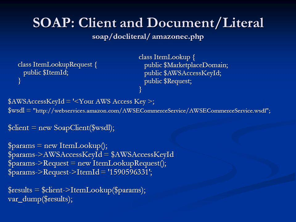 SOAP: Client and Document/Literal soap/docliteral/ amazonec.php