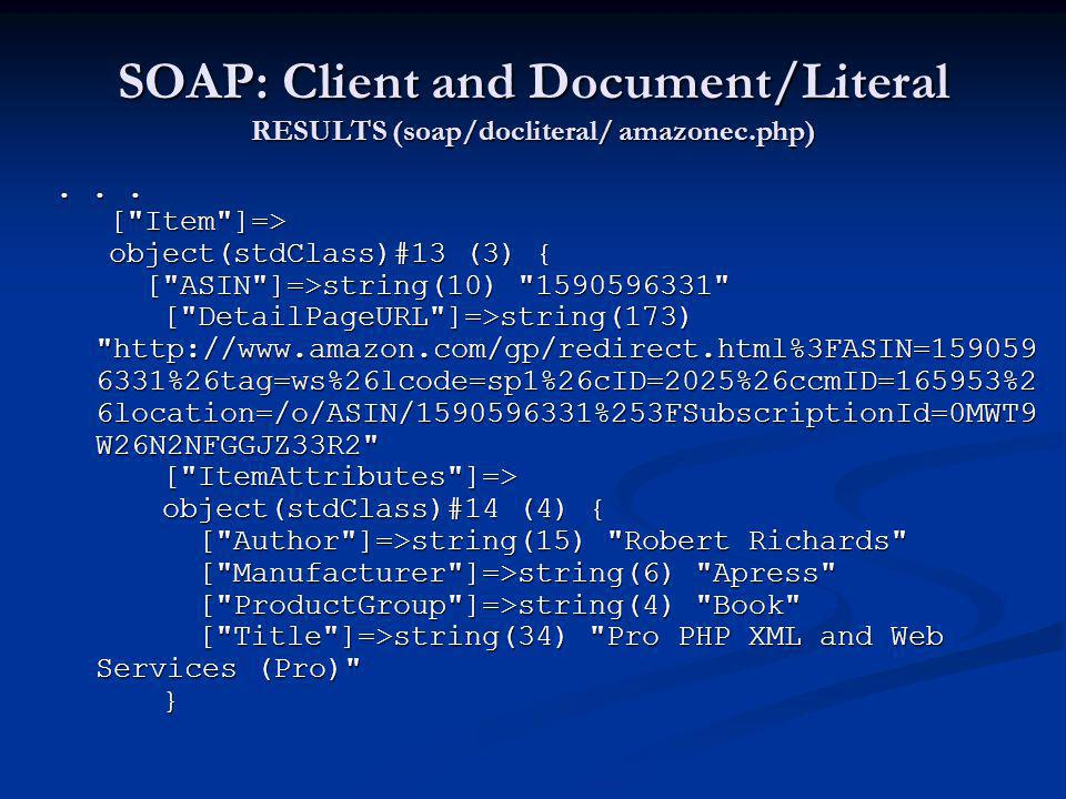 SOAP: Client and Document/Literal RESULTS (soap/docliteral/ amazonec