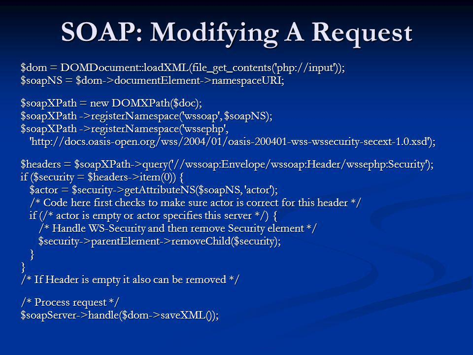 SOAP: Modifying A Request