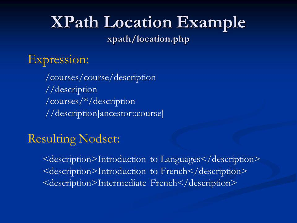 XPath Location Example xpath/location.php