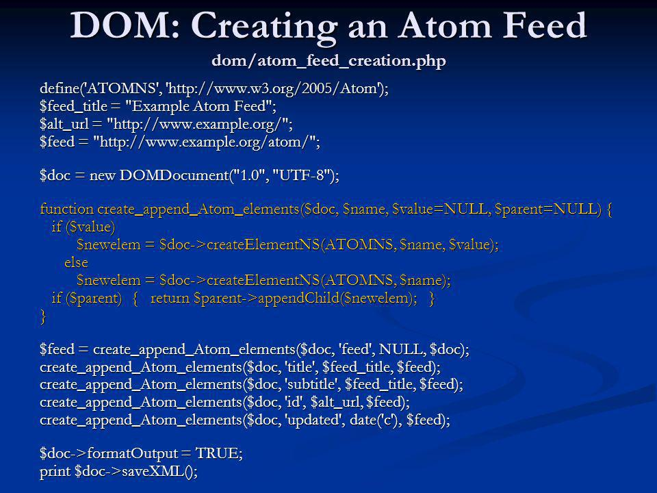 DOM: Creating an Atom Feed dom/atom_feed_creation.php