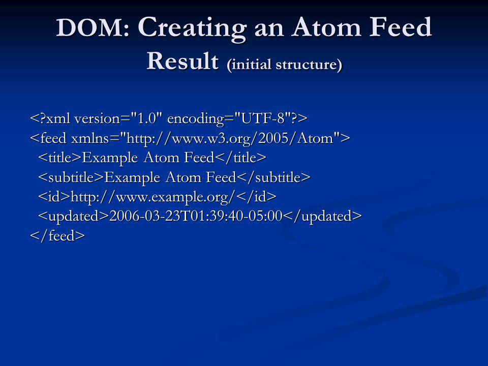 DOM: Creating an Atom Feed Result (initial structure)