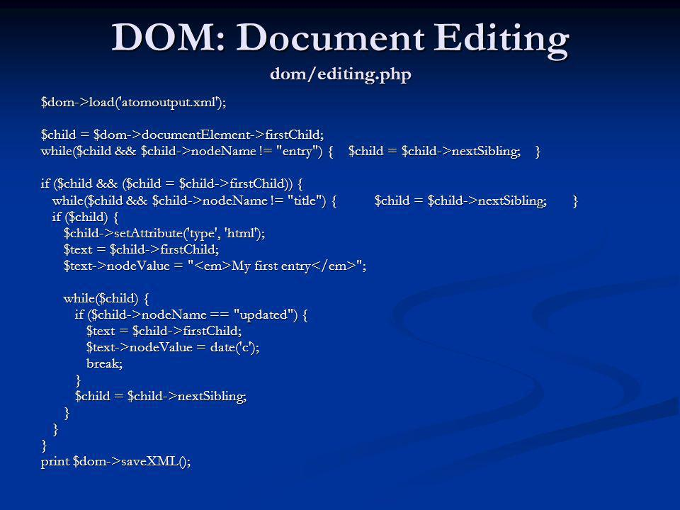 DOM: Document Editing dom/editing.php