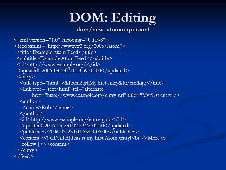DOM: Editing dom/new_atomoutput.xml