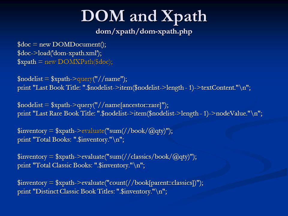 DOM and Xpath dom/xpath/dom-xpath.php