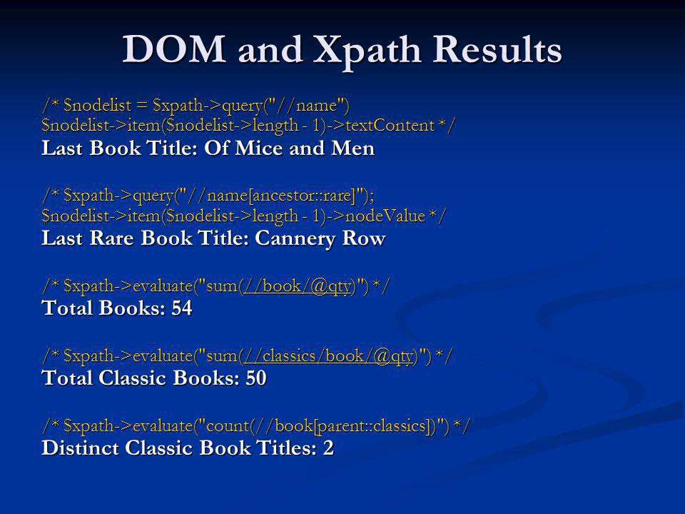 DOM and Xpath Results Last Book Title: Of Mice and Men