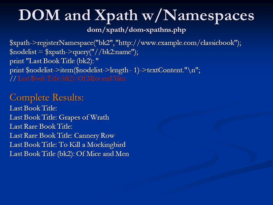 DOM and Xpath w/Namespaces dom/xpath/dom-xpathns.php