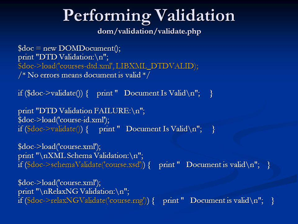 Performing Validation dom/validation/validate.php