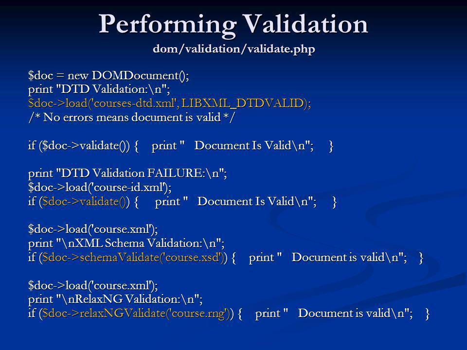 Performing Validation dom/validation/validate.php