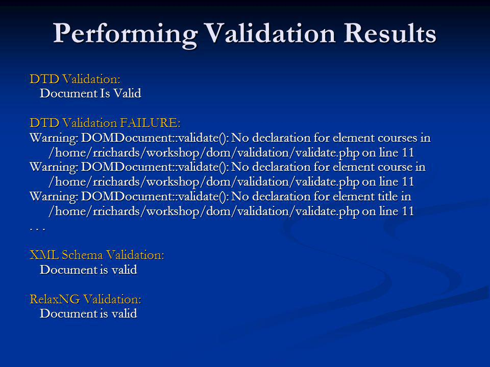 Performing Validation Results
