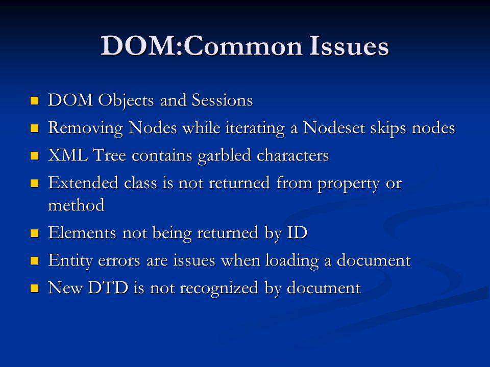 DOM:Common Issues DOM Objects and Sessions