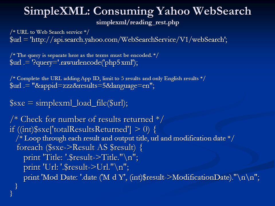 SimpleXML: Consuming Yahoo WebSearch simplexml/reading_rest.php