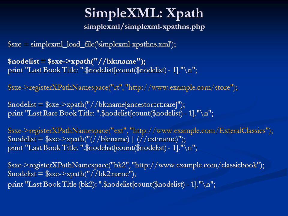 SimpleXML: Xpath simplexml/simplexml-xpathns.php