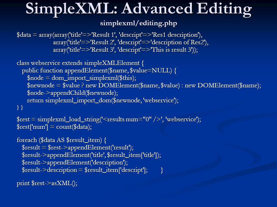 SimpleXML: Advanced Editing simplexml/editing.php