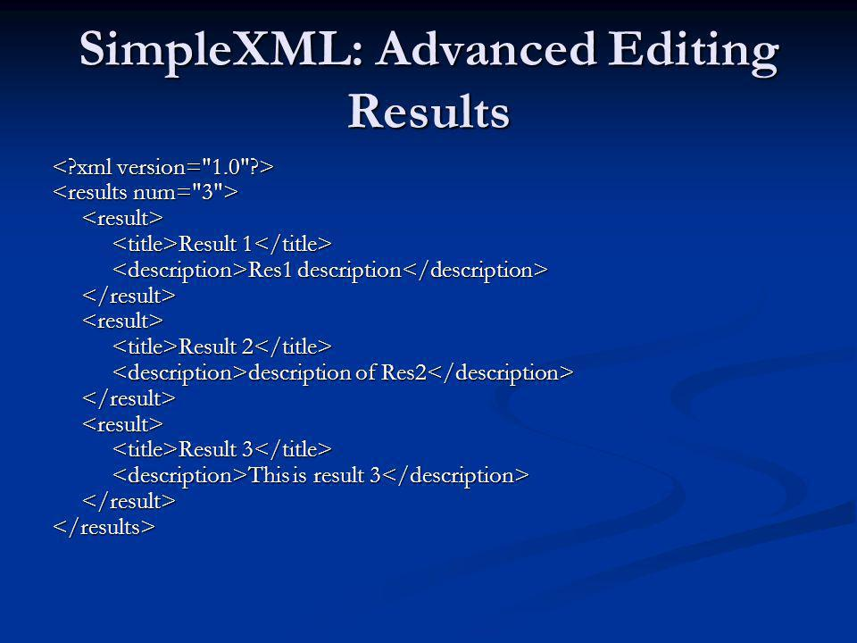 SimpleXML: Advanced Editing Results