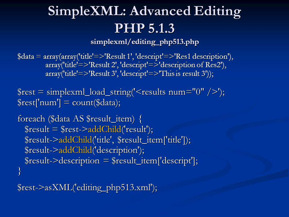 SimpleXML: Advanced Editing PHP simplexml/editing_php513.php
