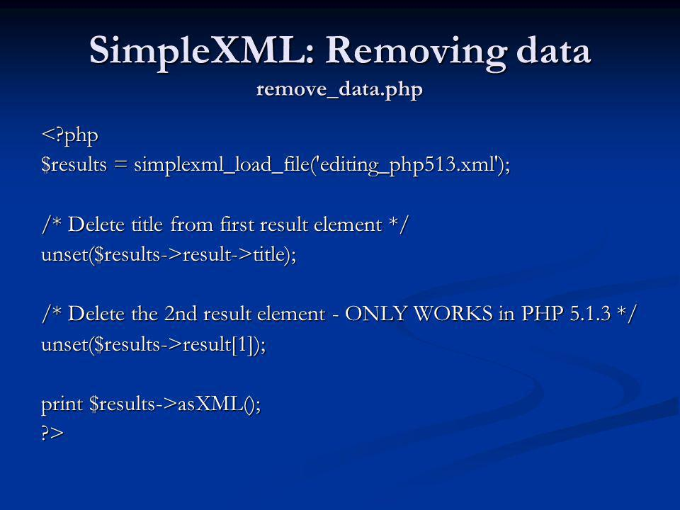 SimpleXML: Removing data remove_data.php