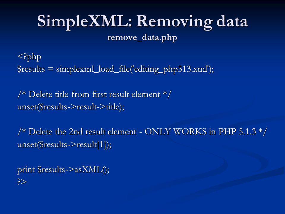 SimpleXML: Removing data remove_data.php