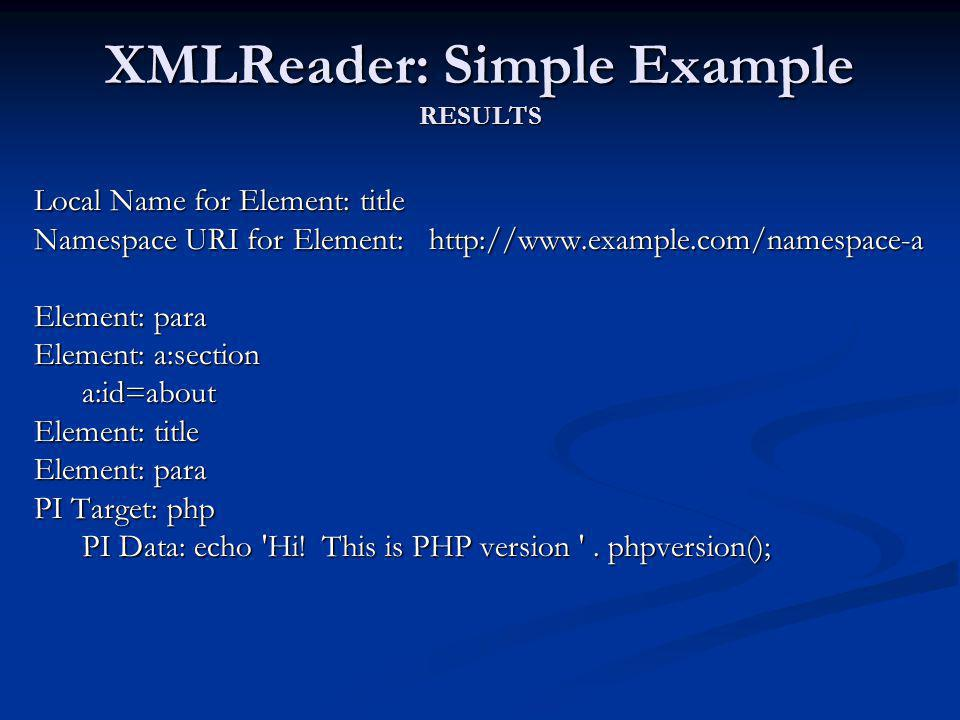 XMLReader: Simple Example RESULTS