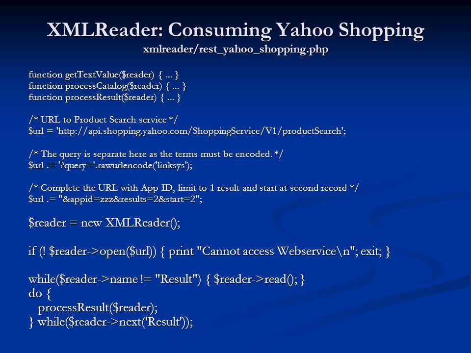 XMLReader: Consuming Yahoo Shopping xmlreader/rest_yahoo_shopping.php