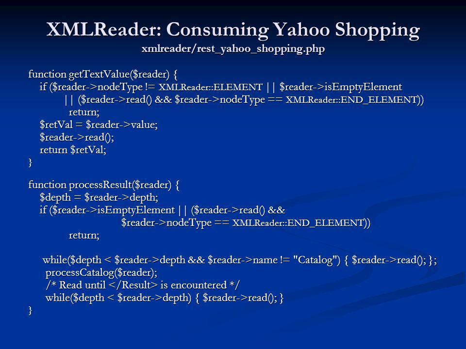XMLReader: Consuming Yahoo Shopping xmlreader/rest_yahoo_shopping.php