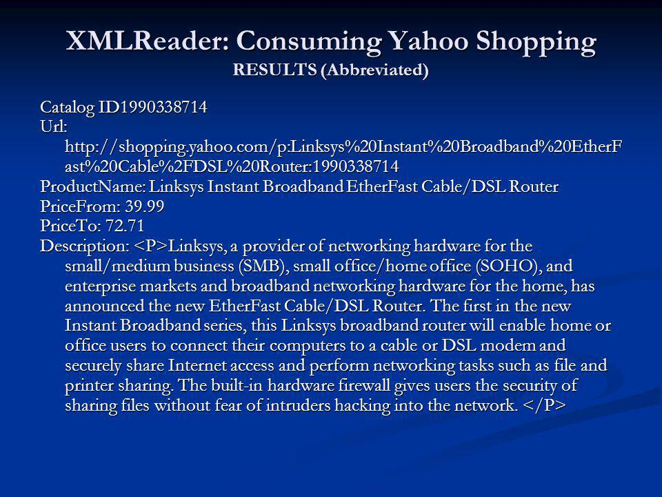 XMLReader: Consuming Yahoo Shopping RESULTS (Abbreviated)