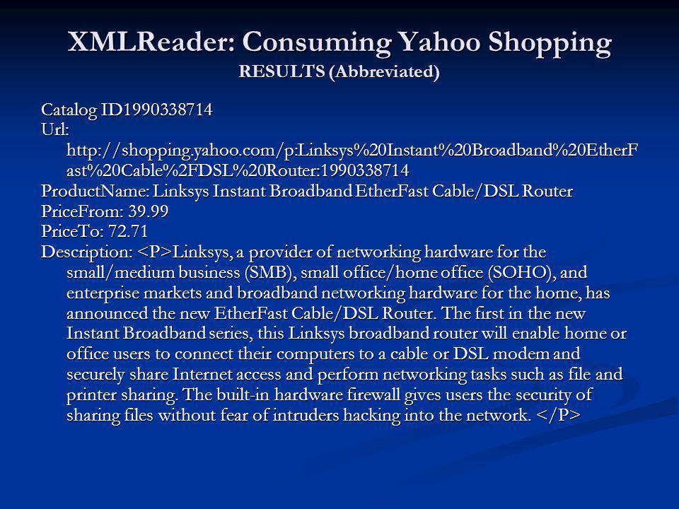 XMLReader: Consuming Yahoo Shopping RESULTS (Abbreviated)
