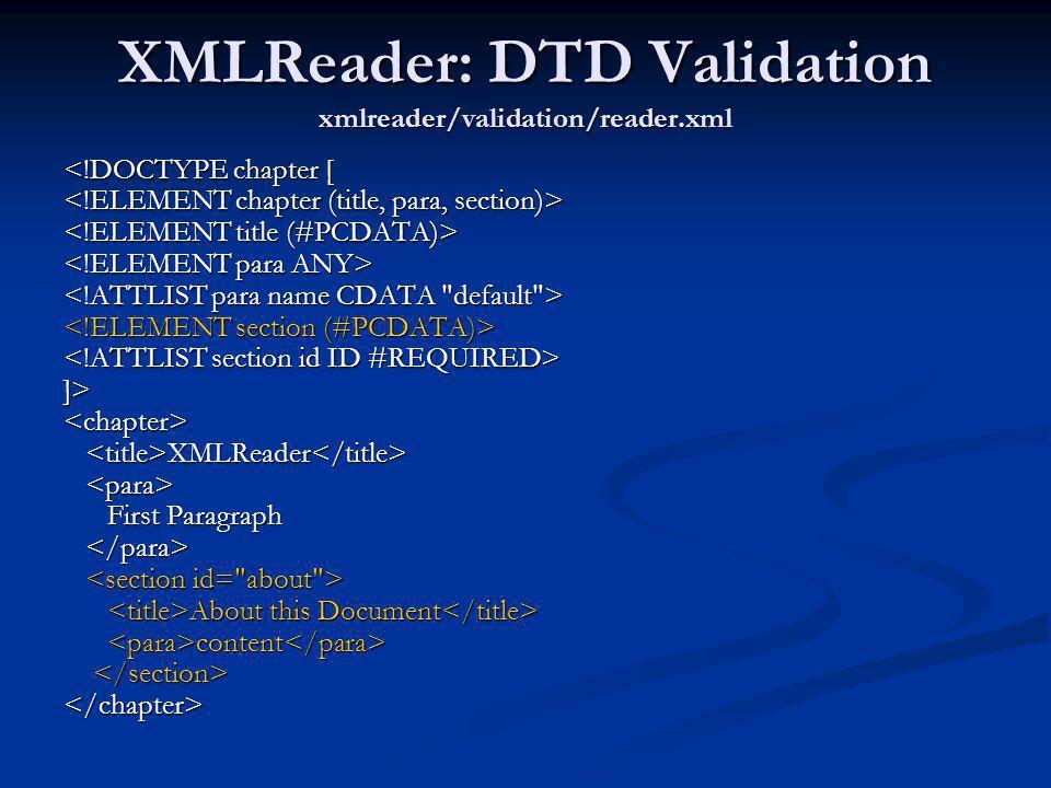 XMLReader: DTD Validation xmlreader/validation/reader.xml