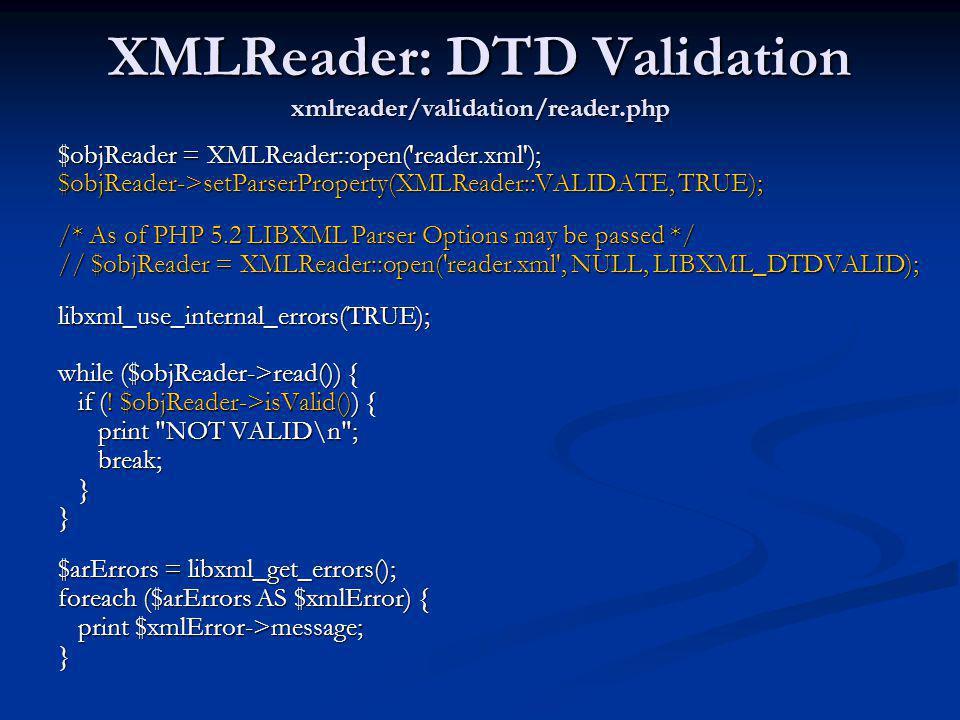 XMLReader: DTD Validation xmlreader/validation/reader.php