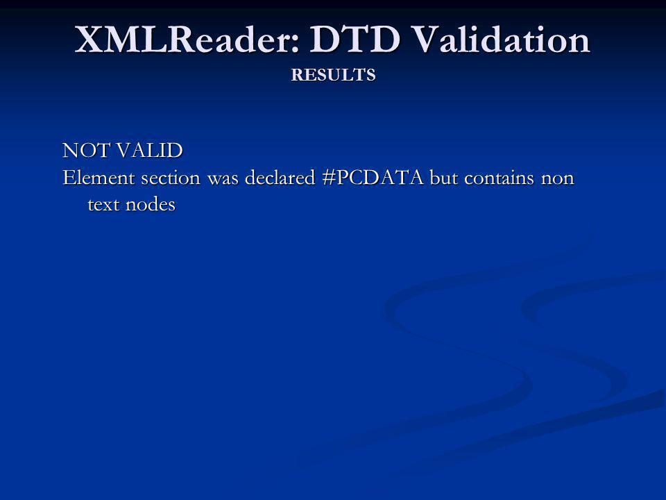 XMLReader: DTD Validation RESULTS