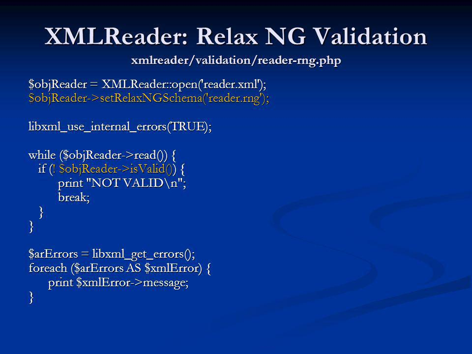 XMLReader: Relax NG Validation xmlreader/validation/reader-rng.php