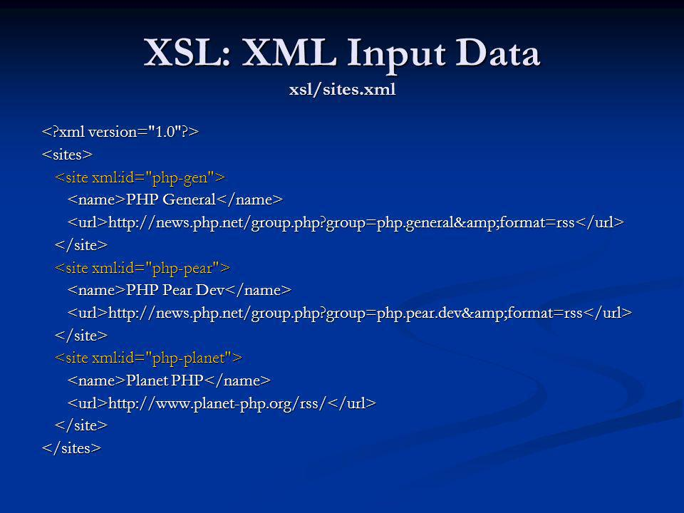 XSL: XML Input Data xsl/sites.xml