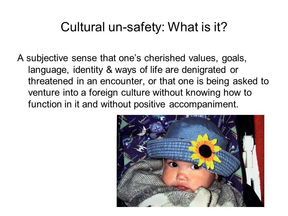 Cultural un-safety: What is it
