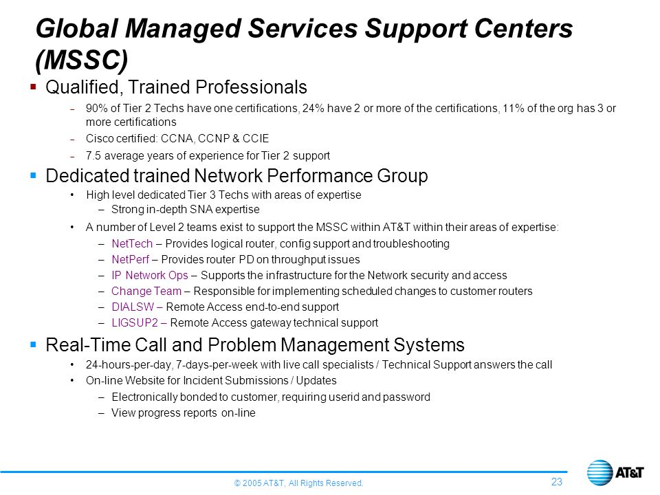 Global Managed Services Support Centers (MSSC)