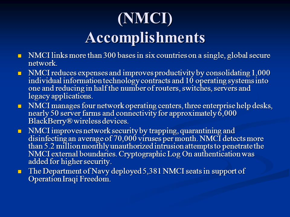 (NMCI) Accomplishments