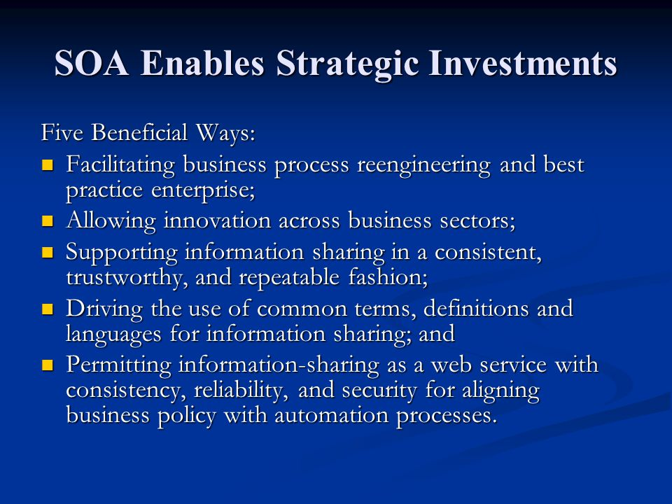 SOA Enables Strategic Investments