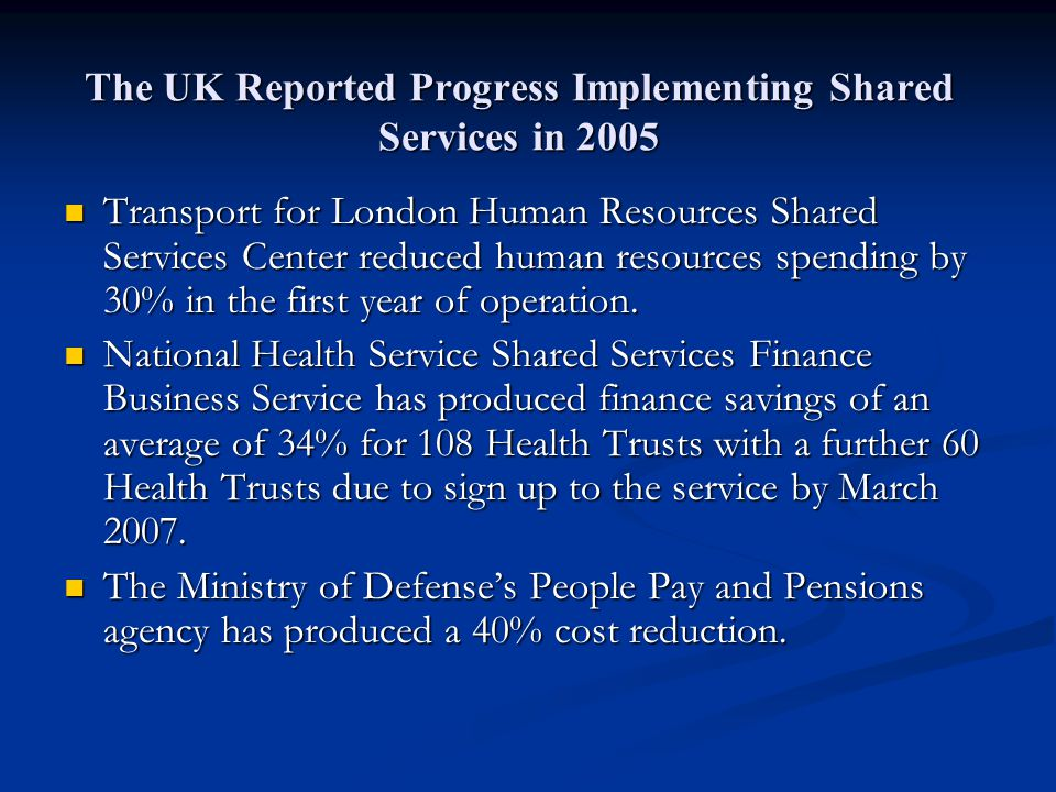 The UK Reported Progress Implementing Shared Services in 2005