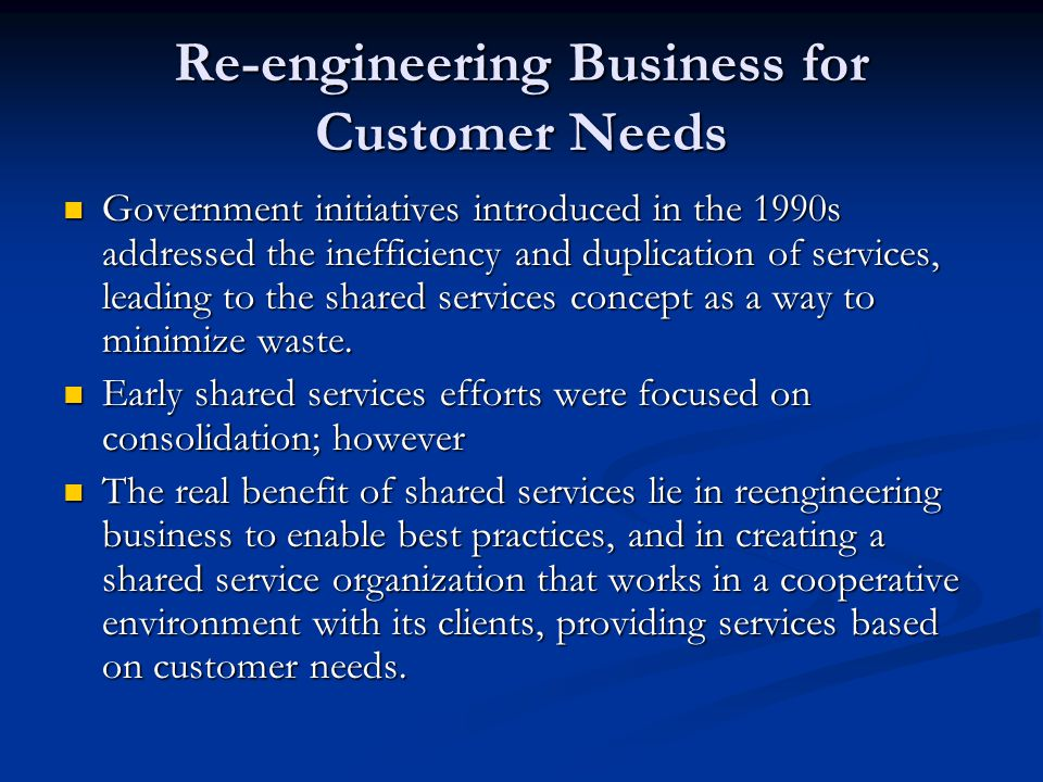 Re-engineering Business for Customer Needs