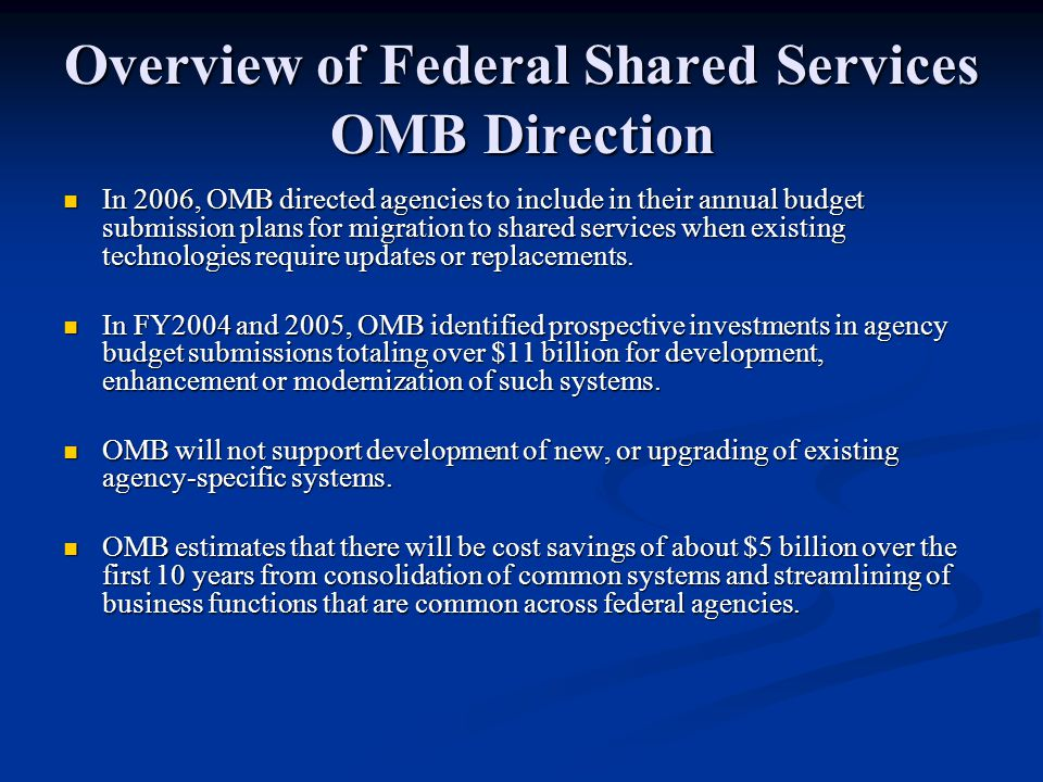 Overview of Federal Shared Services OMB Direction