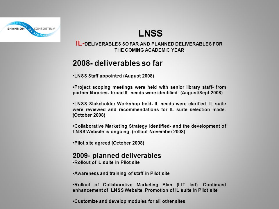 LNSS 2008- deliverables so far