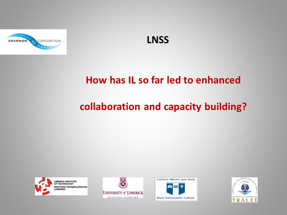 How has IL so far led to enhanced collaboration and capacity building