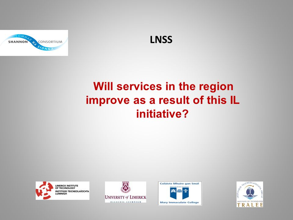 Will services in the region improve as a result of this IL initiative