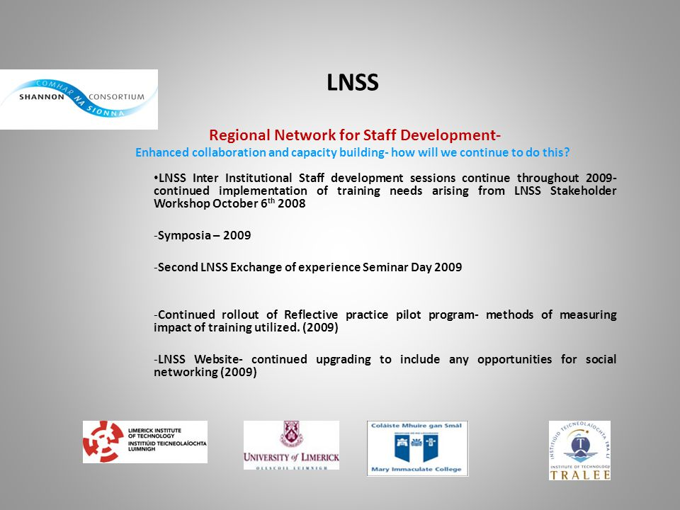 LNSS Regional Network for Staff Development- Enhanced collaboration and capacity building- how will we continue to do this