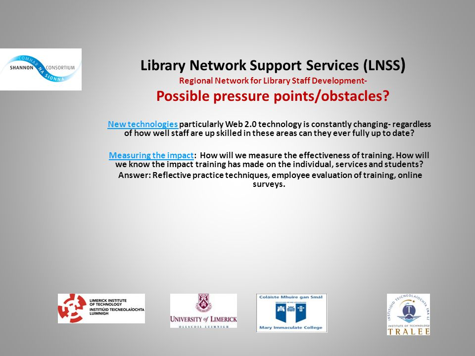 Library Network Support Services (LNSS) Regional Network for Library Staff Development- Possible pressure points/obstacles
